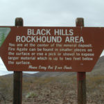 The Black Hills Rockhounding sign on BLM Land.